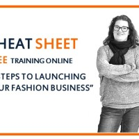 Get the Cheat Sheet: 9 Steps to Starting Your Fashion Business in the Next Twelve Months
