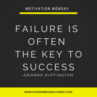 Motivation Monday for Fashion Designers: Failure is the Key to Success