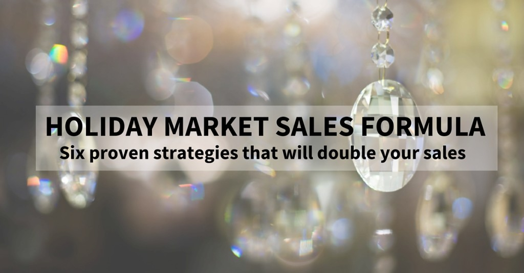 tips to increase craft show and holiday market sales
