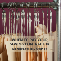 Manufacturing Tip #2: How and When to Pay Your Sewing Contractor or Factory