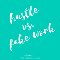 Podcast #27: Hustle vs. Fake Hustle