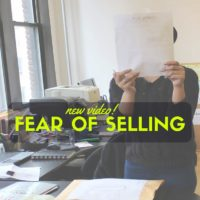 How Do I Get Over the Fear of Selling My Own Product? (for Makers, Fashion Designers, and Artists)