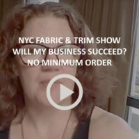 Video Report from the NYC Fabric Show: Mistakes I Made, How to Know if Your Business Will Work, Fabric With No Minimums