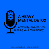 (Podcast) Heavy Mental Detox – a Personal Journey of Entrepreneurship, Creativity, and Other Scary Stuff