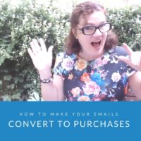 How to Make Your Emails Convert to Purchases
