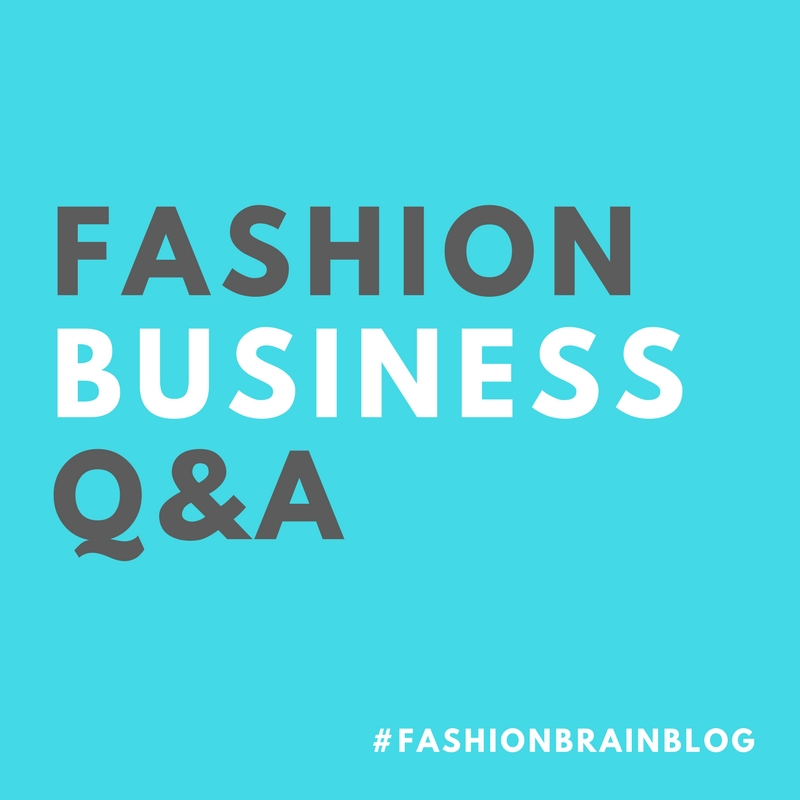 Fashion Business Q&A